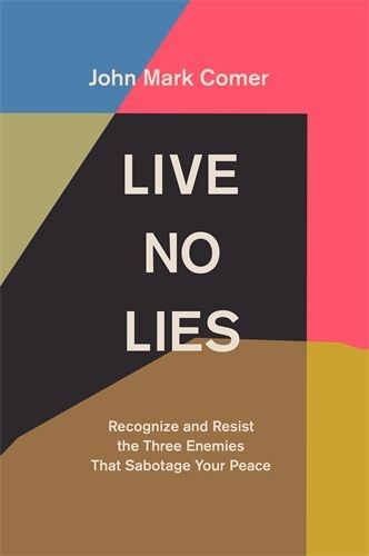 Live No Lies (Hard Cover)
