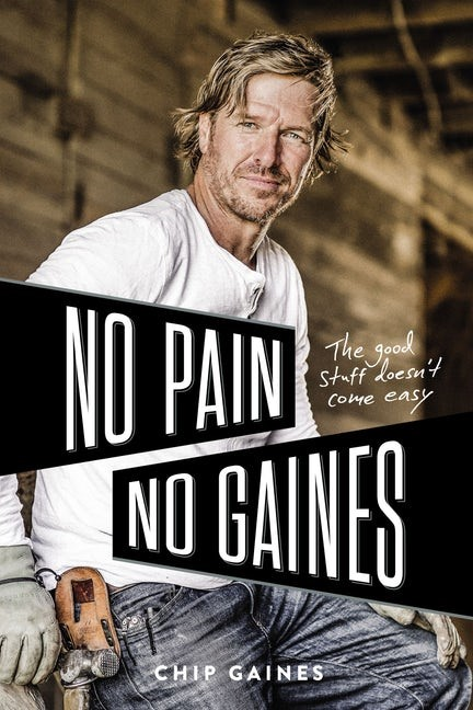 No Pain, No Gaines (Hard Cover)