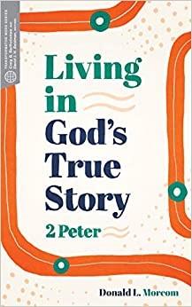 Living in God's True Story (Paperback)