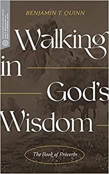 Walking in God's Wisdom (Paperback)