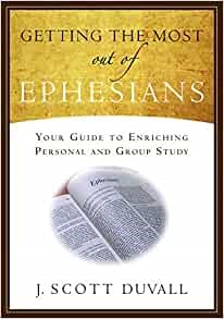 Getting the Most Out of Ephesians (Paperback)