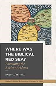 Where Was the Biblical Red Sea? (Paperback)