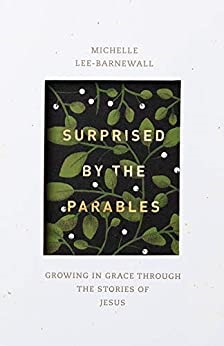 Surprised by the Parables (Paperback)