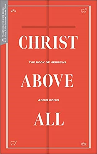 Christ Above All (Paperback)