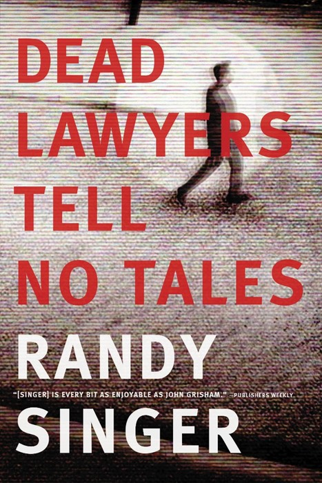 Dead Lawyers Tell No Tales (Paperback)