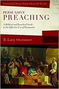 Persuasive Preaching (Paperback)