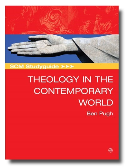 SCM Studyguide: Theology in the Contemporary World (Paperback)