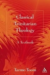 Classical Trinitarian Theology (Paperback)