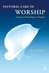 Pastoral Care in Worship (Paperback)