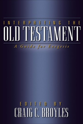 Interpreting the Old Testament (Paperback)