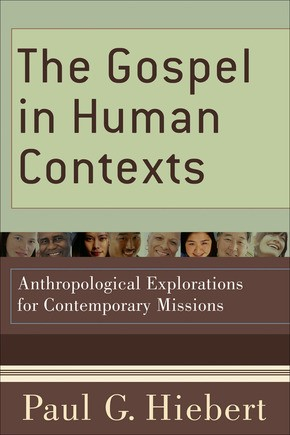 The Gospel in Human Contexts (Paperback)