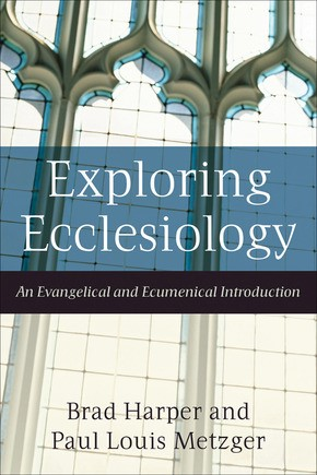 Exploring Ecclesiology (Paperback)