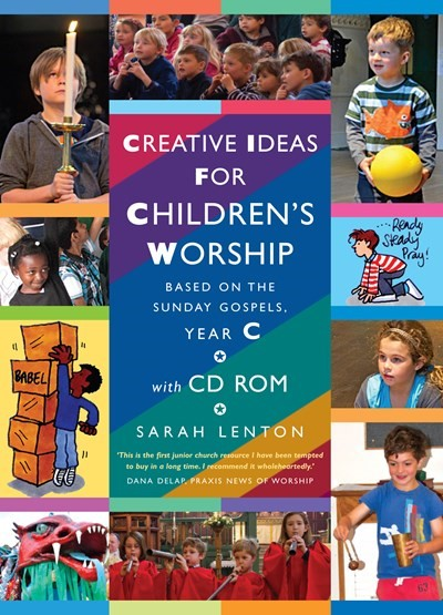 Creative Ideas for Children's Worship Year C (Paperback)