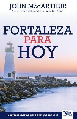 Fortaleza Para Hoy (Paperback)
