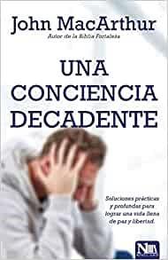 Una Conciencia Decadente (Paperback)