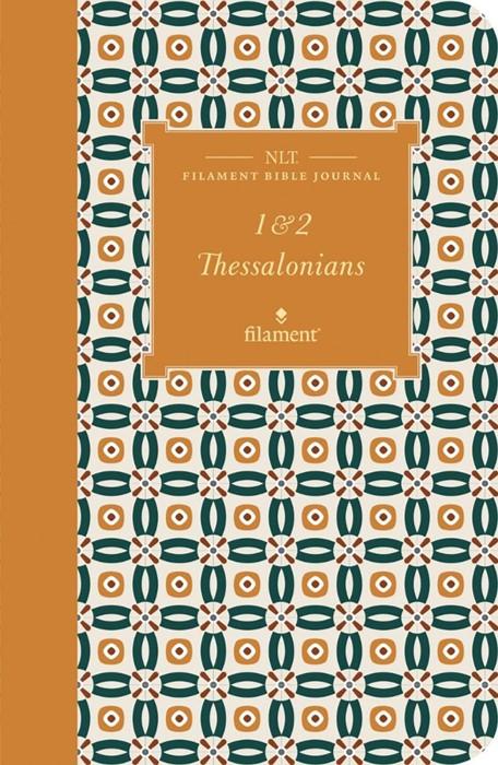 NLT Filament Bible Journal: 1 & 2 Thessalonians (Softcover) (Paperback)