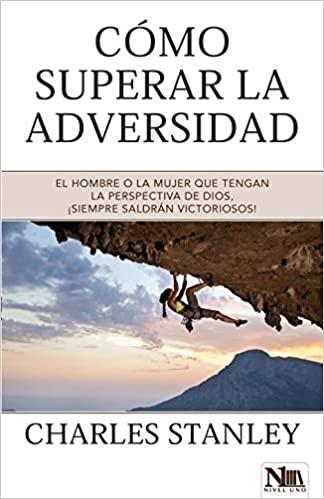 Cómo Superar La Adversidad (Paperback)