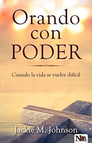 Orando Con Poder (Paperback)