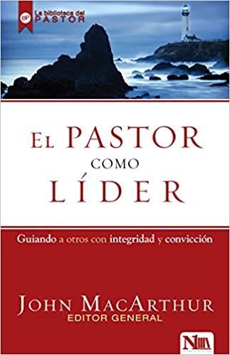 El Pastor Como Líder (Paperback)