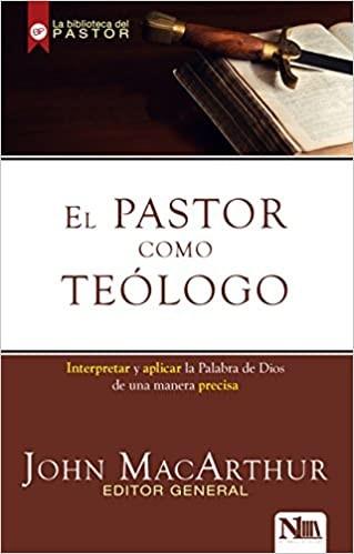 El PastorComo Teólogo (Paperback)
