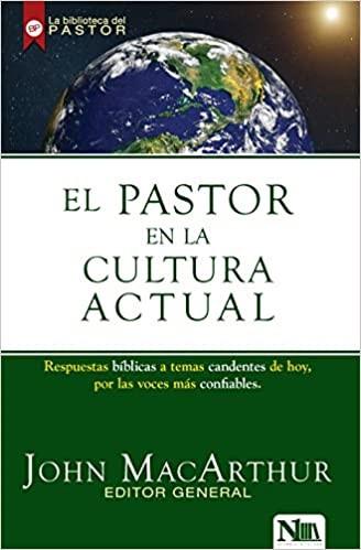 El Pastor En La Cultura Actual (Paperback)