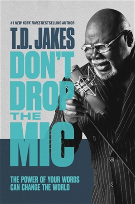 Don't Drop the Mic (Hard Cover)