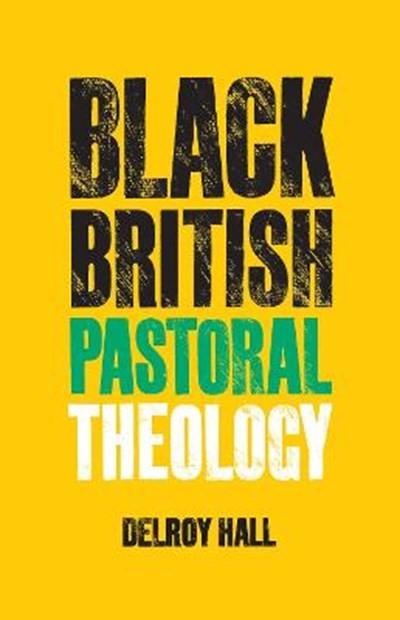 Black British Pastoral Theology (Paperback)