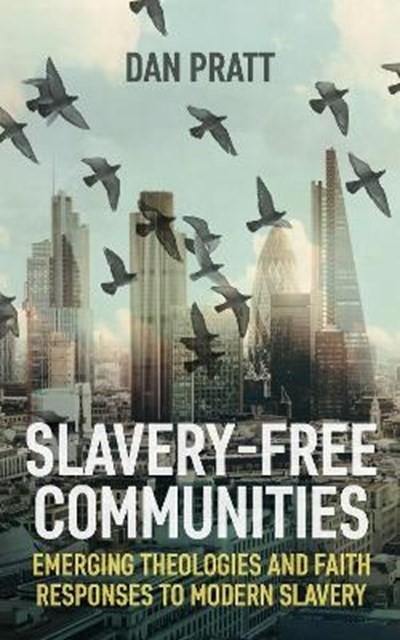 Slavery-Free Communities (Paperback)