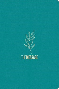 Message Deluxe Gift Bible, Hosanna Teal (Imitation Leather)