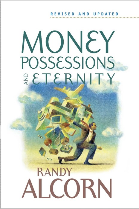 Money, Possessions, And Eternity (Paperback)