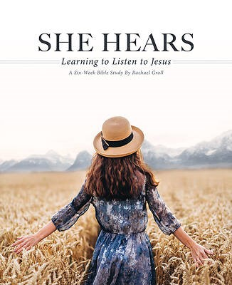She Hears: Learning to Listen to Jesus (Paperback)