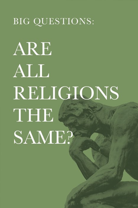 Big Questions: Are All Religions the Same? (Paperback)