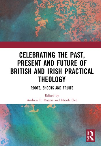 Celebrating Past, Present & Future British & Irish Theology (Hard Cover)