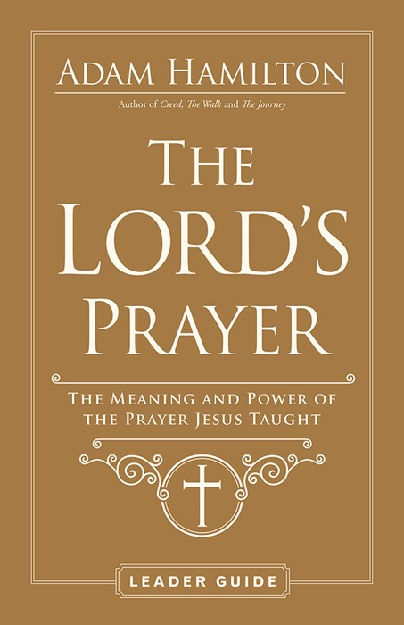 The Lord's Prayer Leader Guide (Paperback)