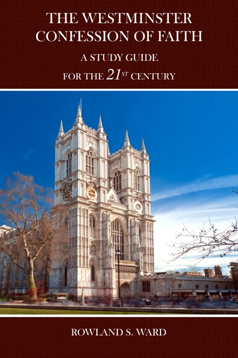 The Westminster Confession of Faith (Hard Cover)