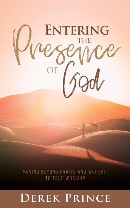Entering the Presence of God (Paperback)