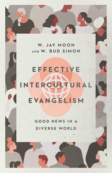 Effective Intercultural Evangelism (Paperback)