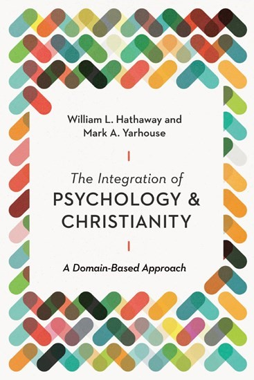 The Integration of Psychology and Christianity (Paperback)