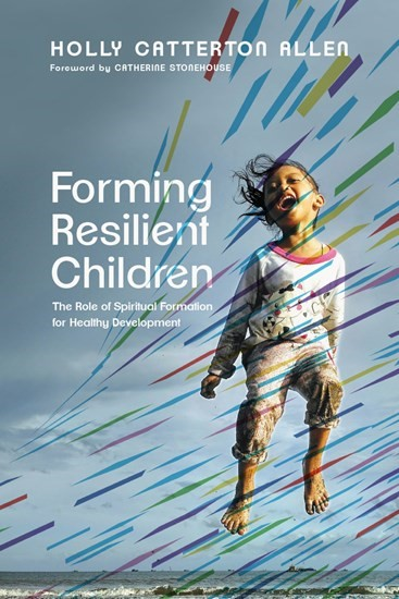 Forming Resilient Children (Paperback)