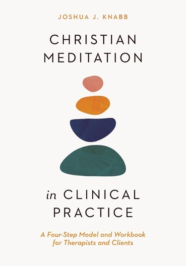 Christian Meditation in Clinical Practice (Paperback)