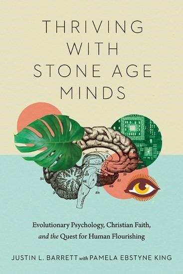 Thriving with Stone Age Minds (Paperback)