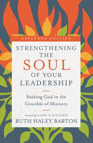 Strengthening the Soul of Your Leadership (Hard Cover)
