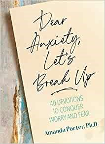 Dear Anxiety, Let's Break Up (Hard Cover)