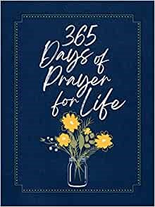365 Days of Prayer for Life (Imitation Leather)
