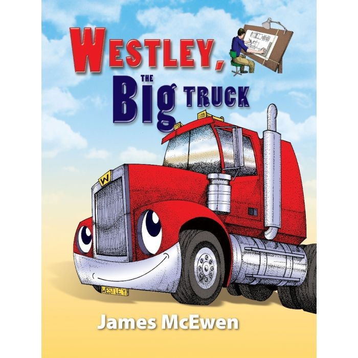 Westley, the Big Truck (Hard Cover)