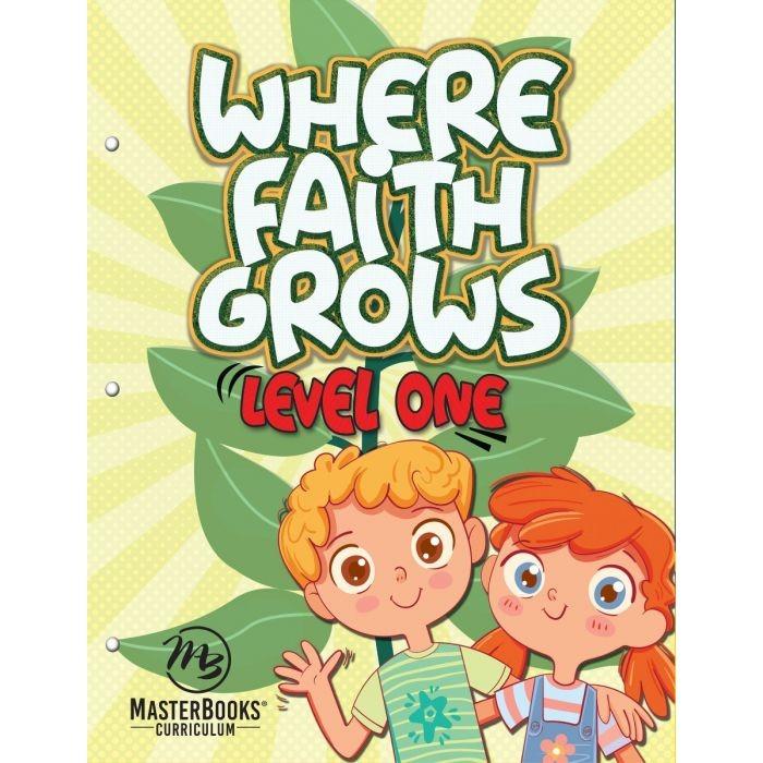 Where Faith Grows: Level 1 (Paperback)