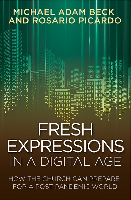 Fresh Expressions in a Digital Age (Paperback)