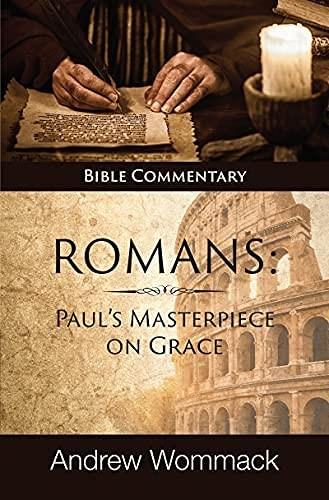 Romans: Paul's Masterpiece on Grace (Hard Cover)