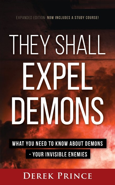 They Shall Expel Demons (Paperback)