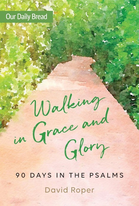 Walking in Grace and Glory (Paperback)